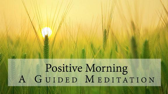 positive morning meditation - free meditation album