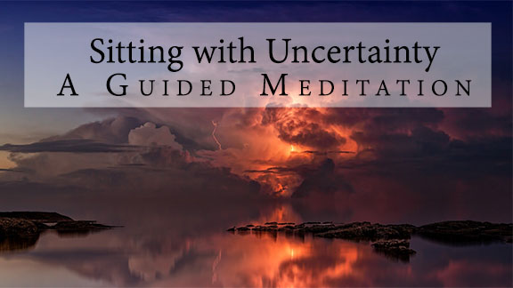 Sitting with uncertainty - a guided meditation - free meditation album